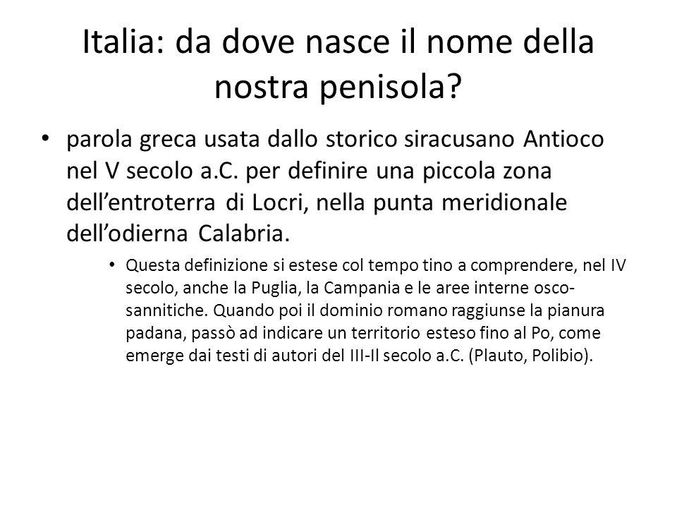 Italia: da dove nasce il nome della nostra penisola