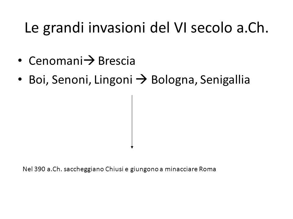 Le grandi invasioni del VI secolo a.Ch.