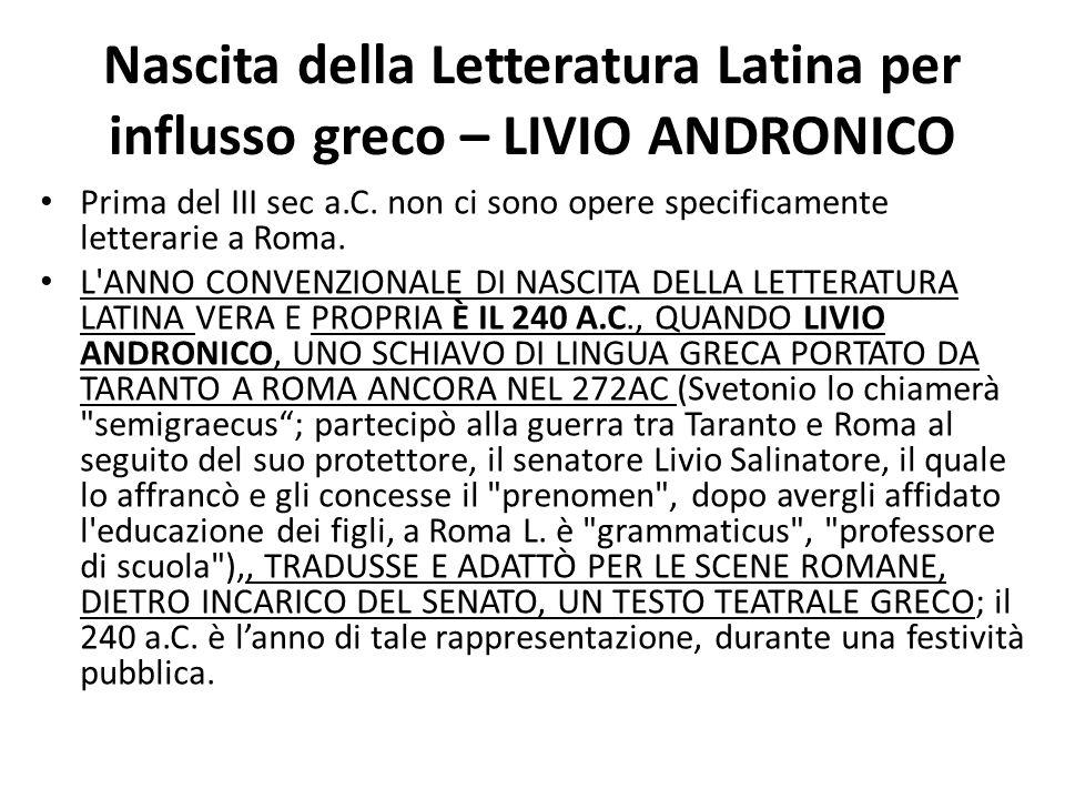 Nascita della Letteratura Latina per influsso greco – LIVIO ANDRONICO