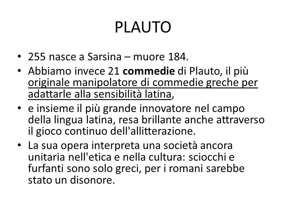 PLAUTO 255 nasce a Sarsina – muore 184.