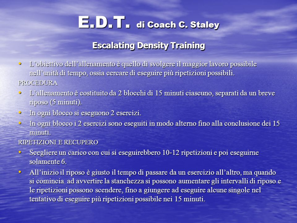 E.D.T. di Coach C. Staley Escalating Density Training