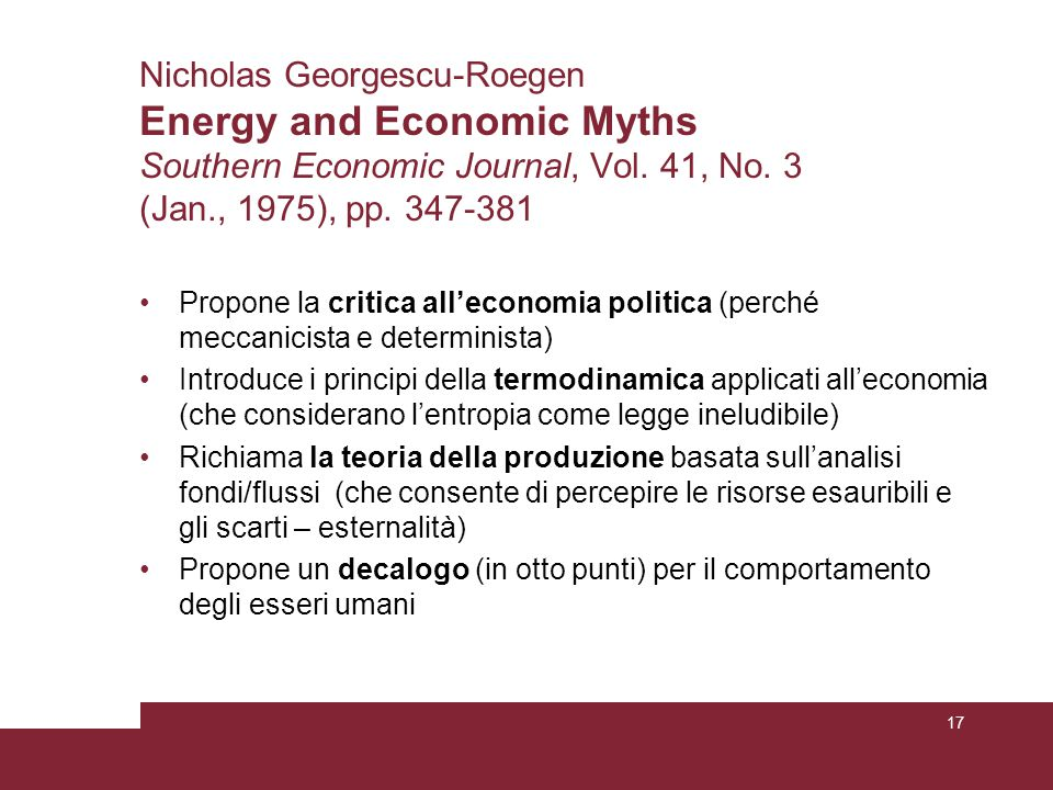 Nicholas Georgescu-Roegen Energy and Economic Myths Southern Economic Journal, Vol. 41, No. 3 (Jan., 1975), pp. 347-381
