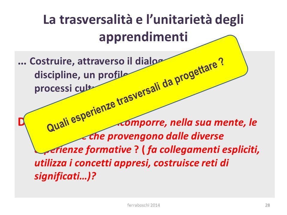La trasversalità e l'unitarietà degli apprendimenti