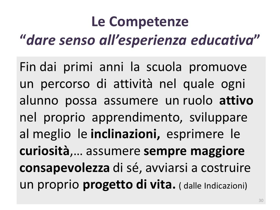 Le Competenze dare senso all'esperienza educativa