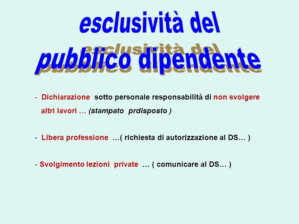 esclusività del pubblico dipendente