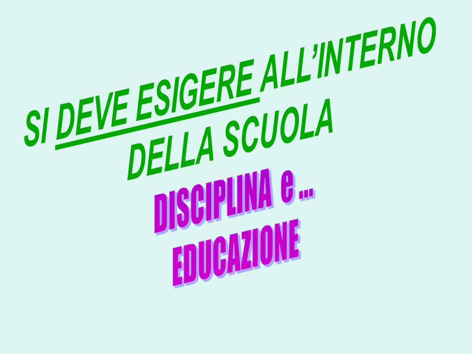 SI DEVE ESIGERE ALL'INTERNO