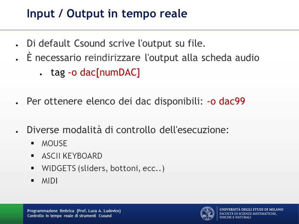 Input / Output in tempo reale