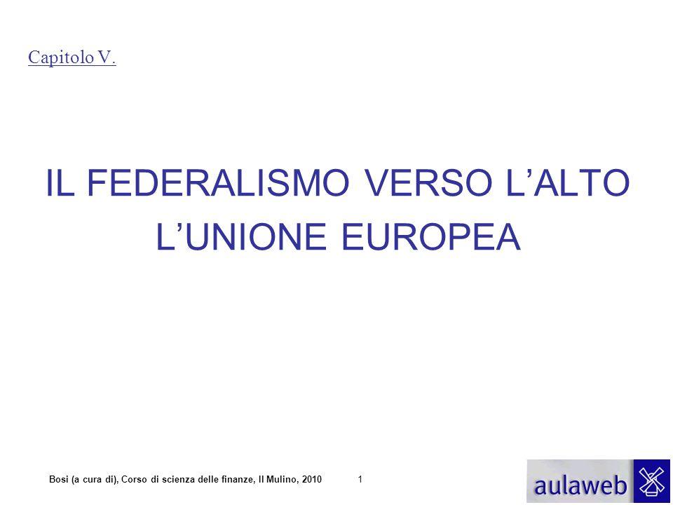IL FEDERALISMO VERSO L'ALTO L'UNIONE EUROPEA