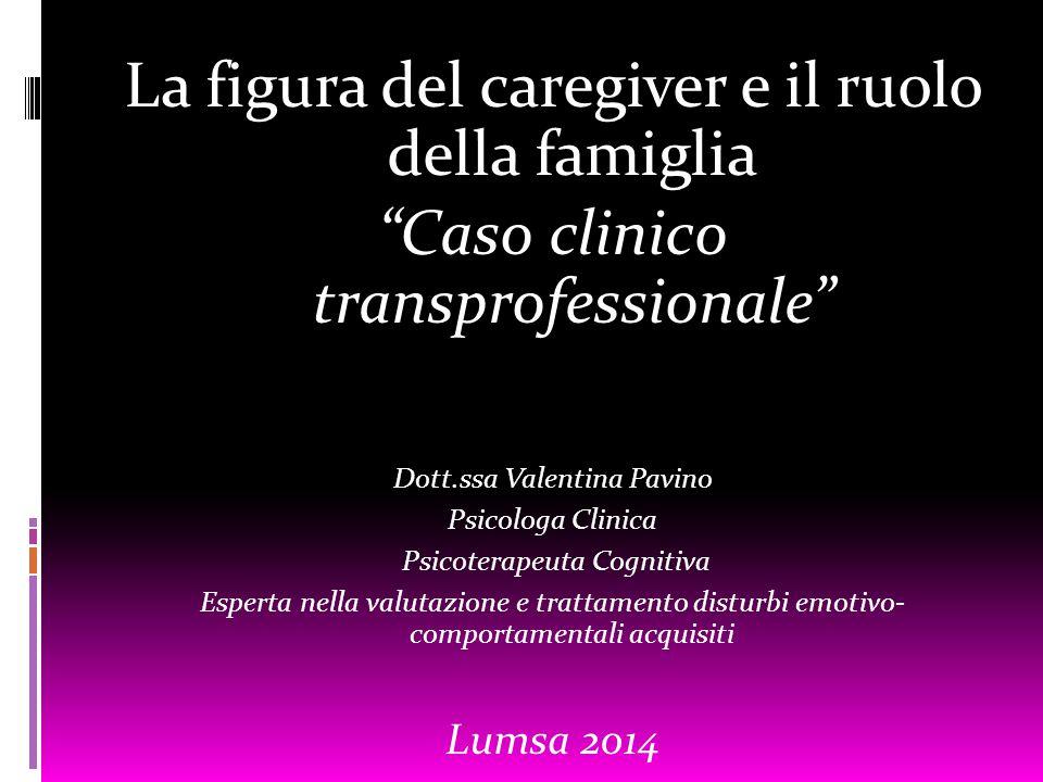 La figura del caregiver e il ruolo della famiglia