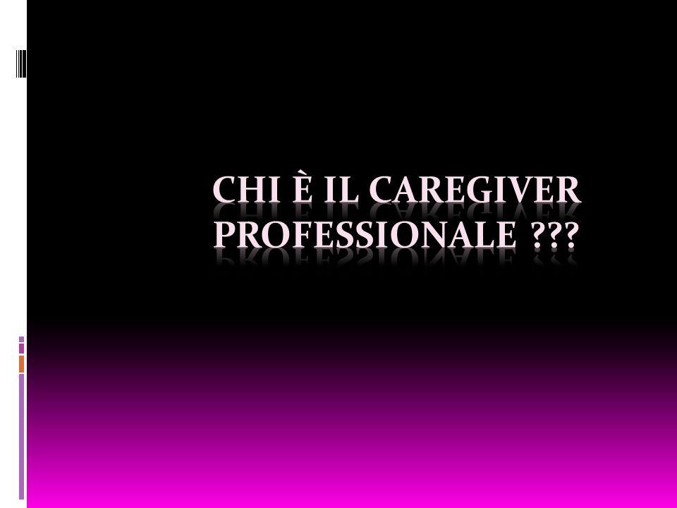 Chi è il Caregiver Professionale