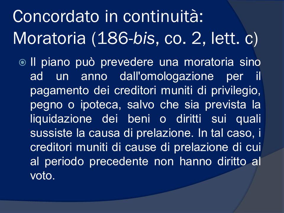 Concordato in continuità: Moratoria (186-bis, co. 2, lett. c)
