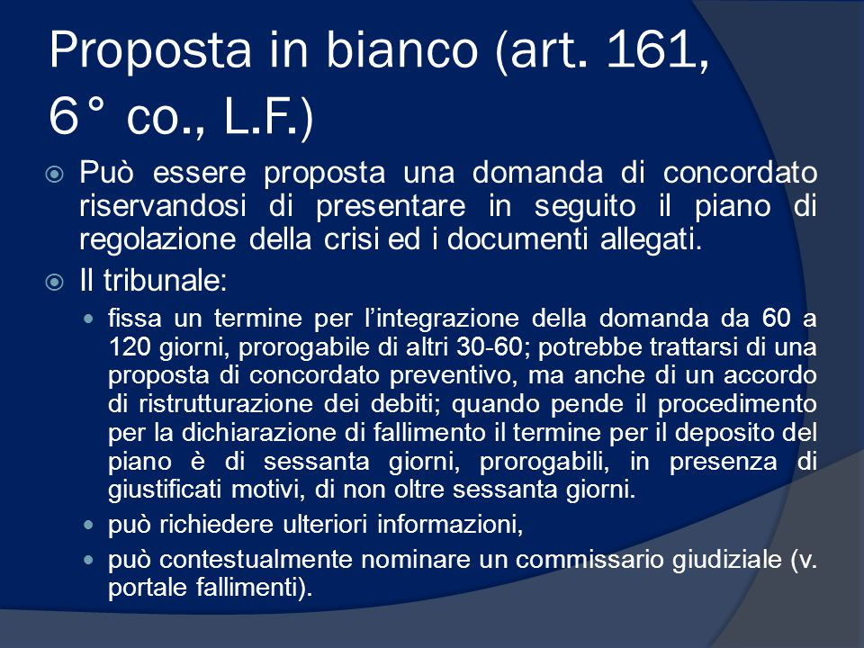 Proposta in bianco (art. 161, 6° co., L.F.)