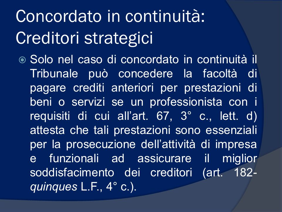Concordato in continuità: Creditori strategici