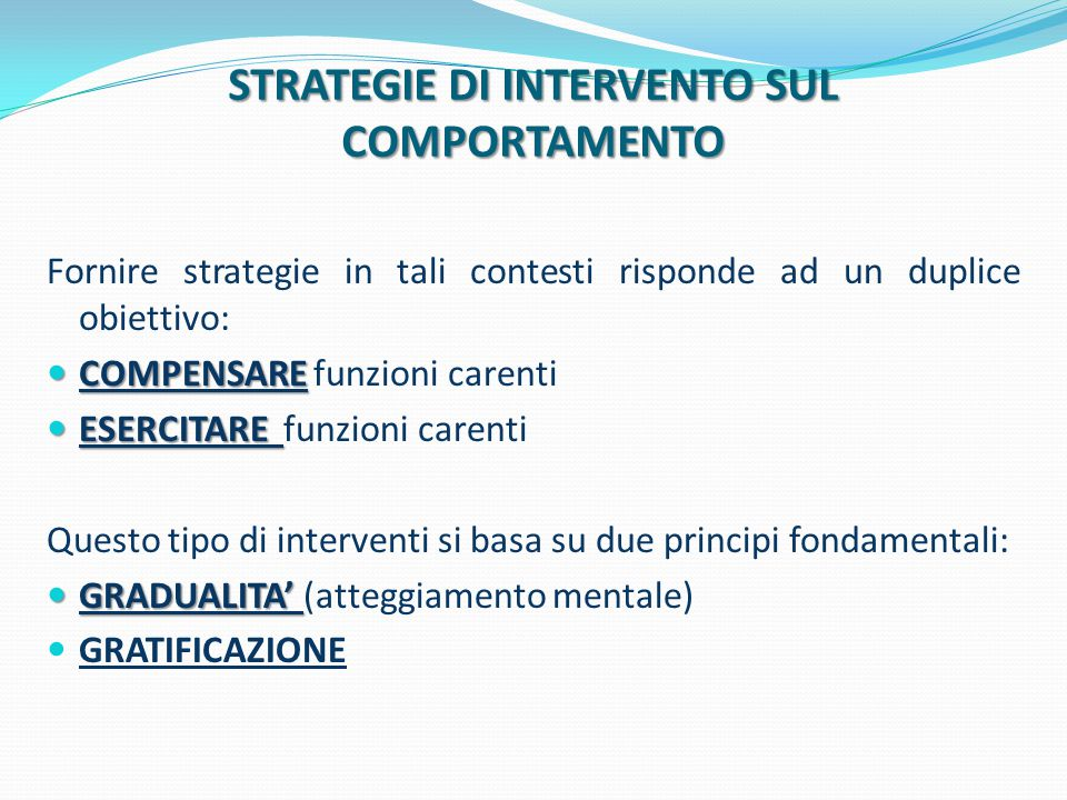 STRATEGIE DI INTERVENTO SUL COMPORTAMENTO