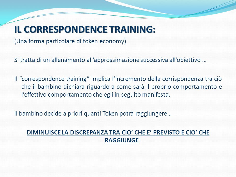 IL CORRESPONDENCE TRAINING: