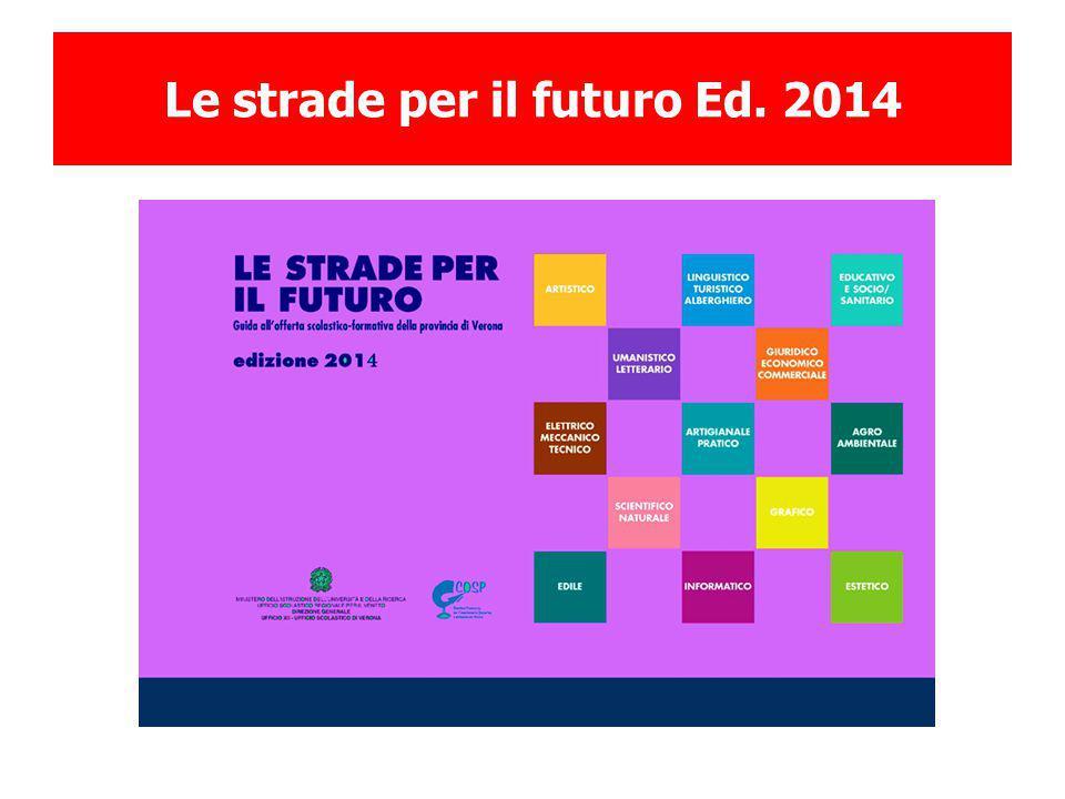 Le strade per il futuro Ed. 2014
