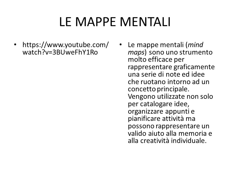 LE MAPPE MENTALI https://www.youtube.com/watch v=3BUweFhY1Ro