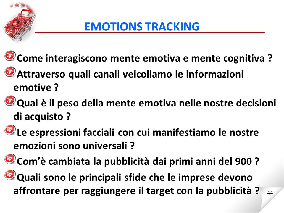EMOTIONS TRACKING Come interagiscono mente emotiva e mente cognitiva