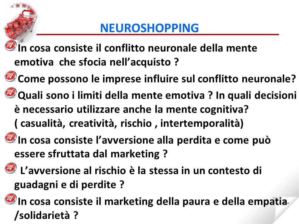 NEUROSHOPPING In cosa consiste il conflitto neuronale della mente emotiva che sfocia nell'acquisto