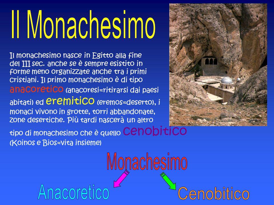 Monachesimo Anacoretico Cenobitico