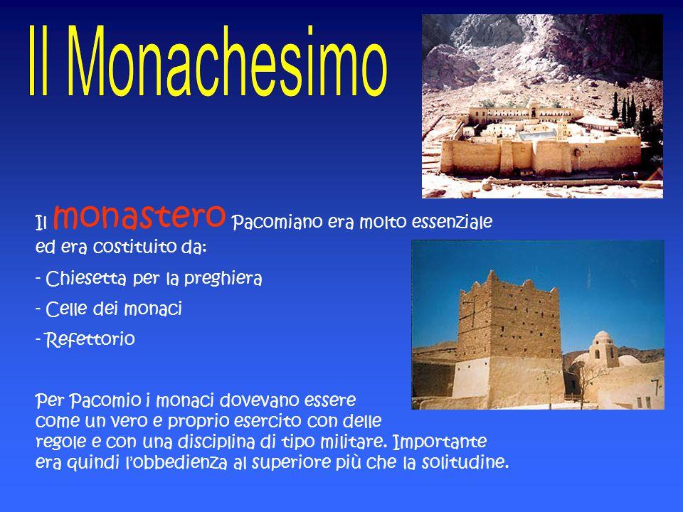 Il monastero Pacomiano era molto essenziale ed era costituito da: