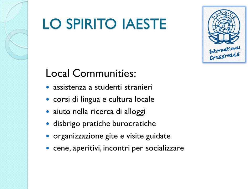 LO SPIRITO IAESTE Local Communities: assistenza a studenti stranieri