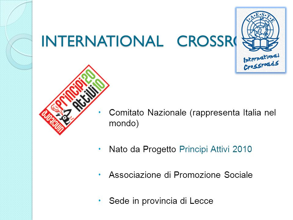 INTERNATIONAL CROSSROADS