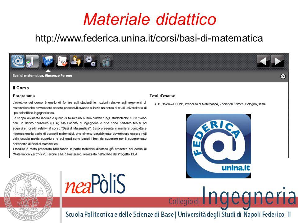 Materiale didattico http://www.federica.unina.it/corsi/basi-di-matematica