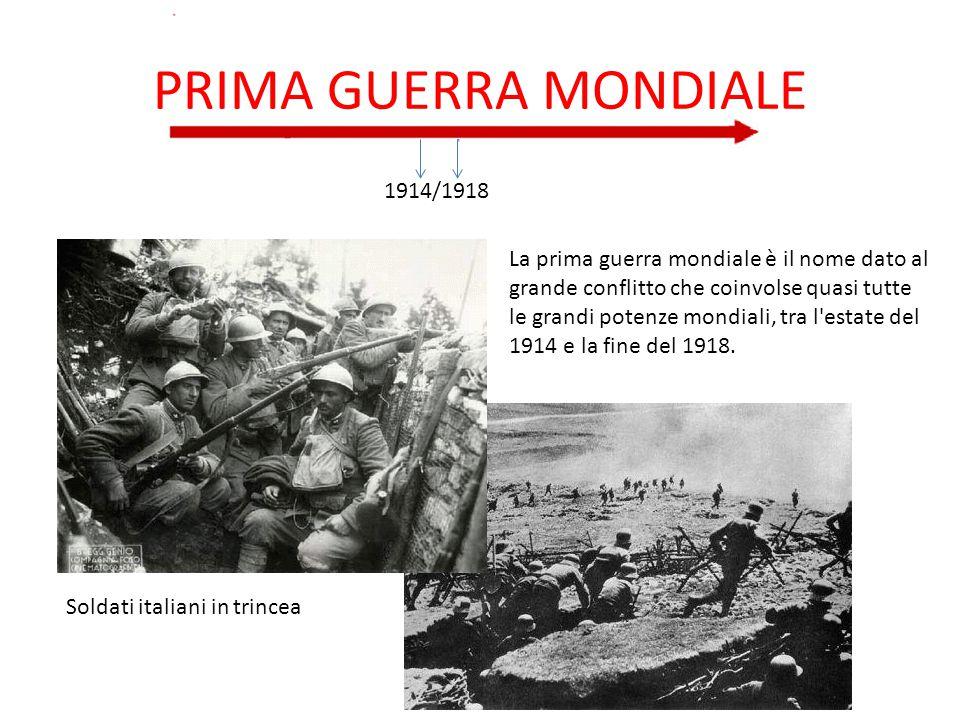 PRIMA GUERRA MONDIALE 1914/1918