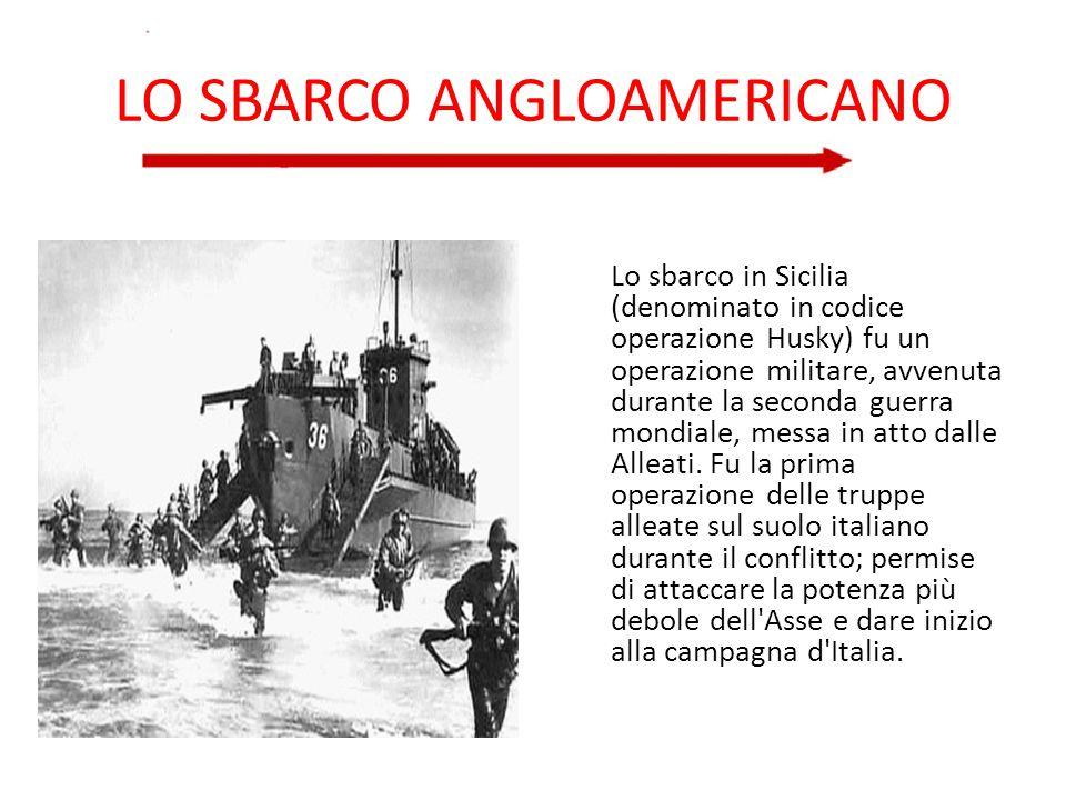 LO SBARCO ANGLOAMERICANO