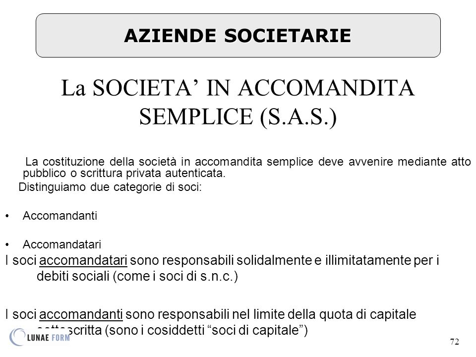 La SOCIETA' IN ACCOMANDITA SEMPLICE (S.A.S.)