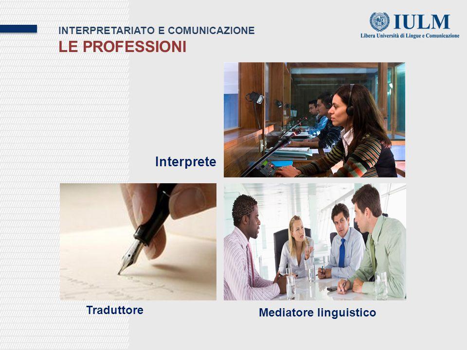 Le professioni Interprete Traduttore Mediatore linguistico
