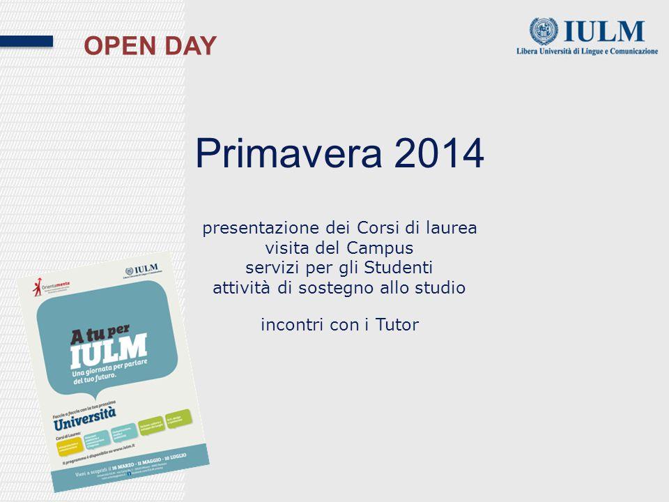 Primavera 2014 OPEN DAY presentazione dei Corsi di laurea