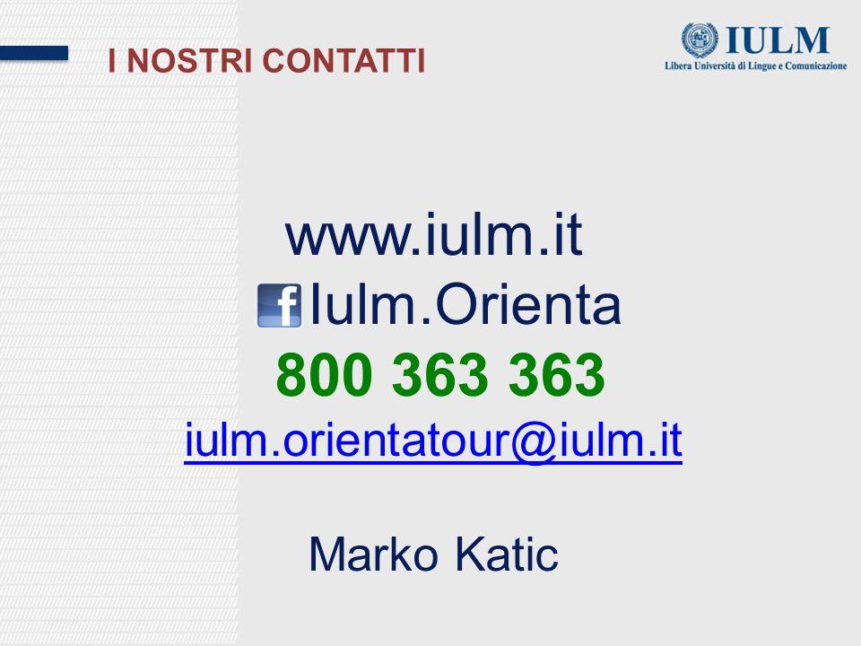 www.iulm.it Iulm.Orienta 800 363 363 iulm.orientatour@iulm.it