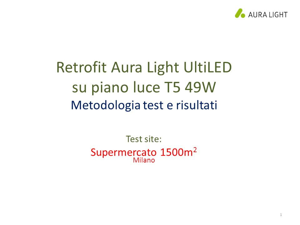 Retrofit Aura Light UltiLED su piano luce T5 49W