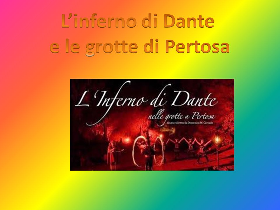 L'inferno di Dante e le grotte di Pertosa