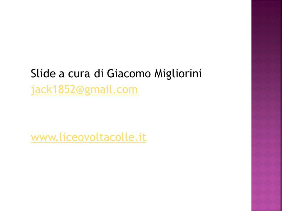 Slide a cura di Giacomo Migliorini