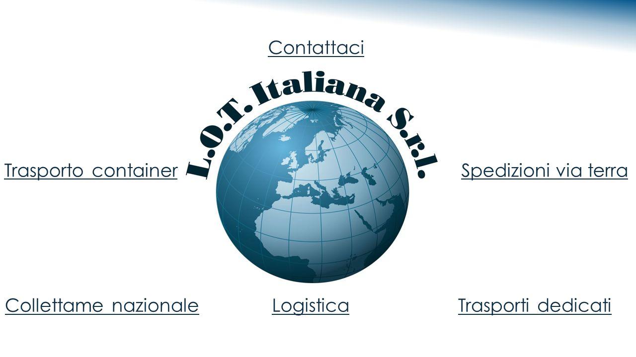 Contattaci Trasporto container. Spedizioni via terra. Collettame nazionale nazionale. Logistica.