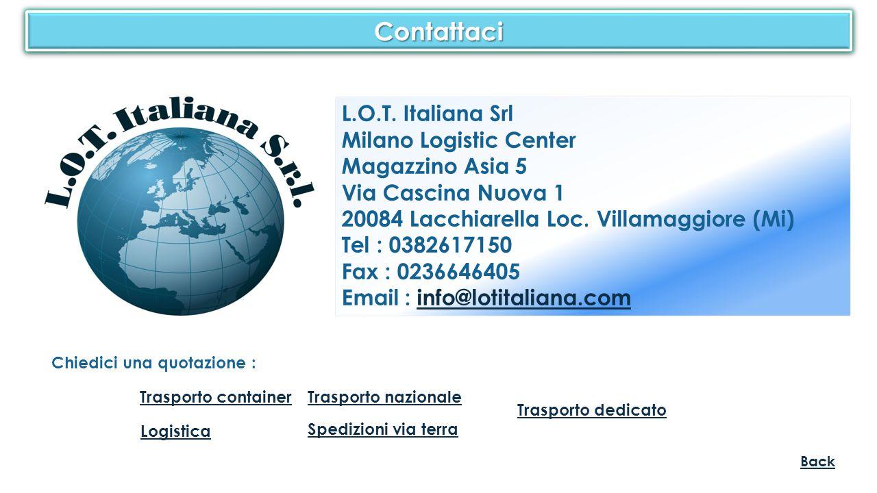 Contattaci L.O.T. Italiana Srl Milano Logistic Center Magazzino Asia 5