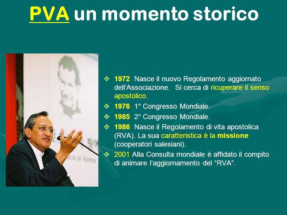 PVA un momento storico 1972 Nasce il nuovo Regolamento aggiornato dell'Associazione. Si cerca di ricuperare il senso apostolico.