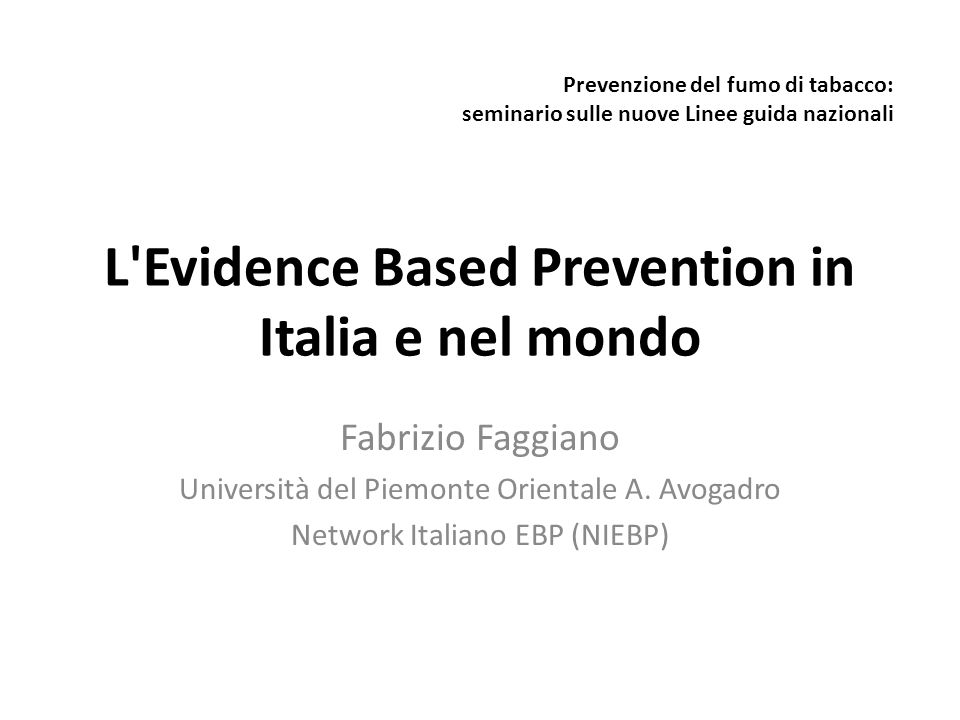 L Evidence Based Prevention in Italia e nel mondo