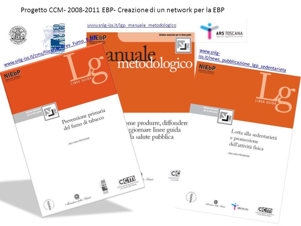 Progetto CCM- 2008-2011 EBP- Creazione di un network per la EBP