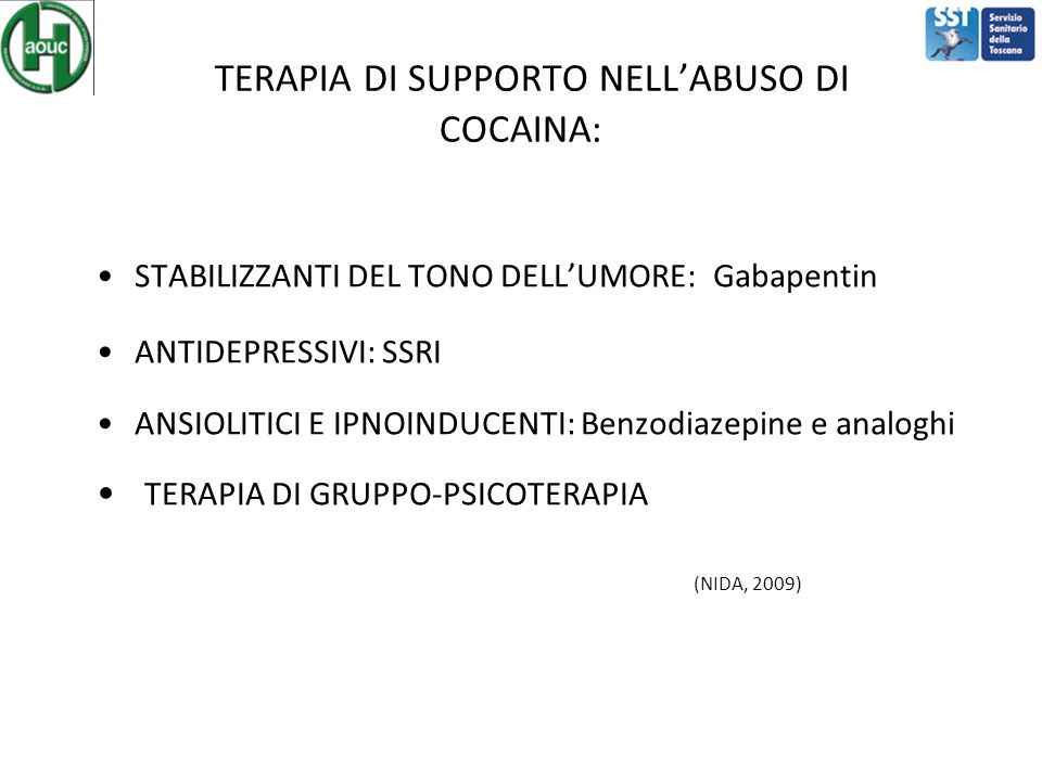 TERAPIA DI SUPPORTO NELL'ABUSO DI COCAINA: