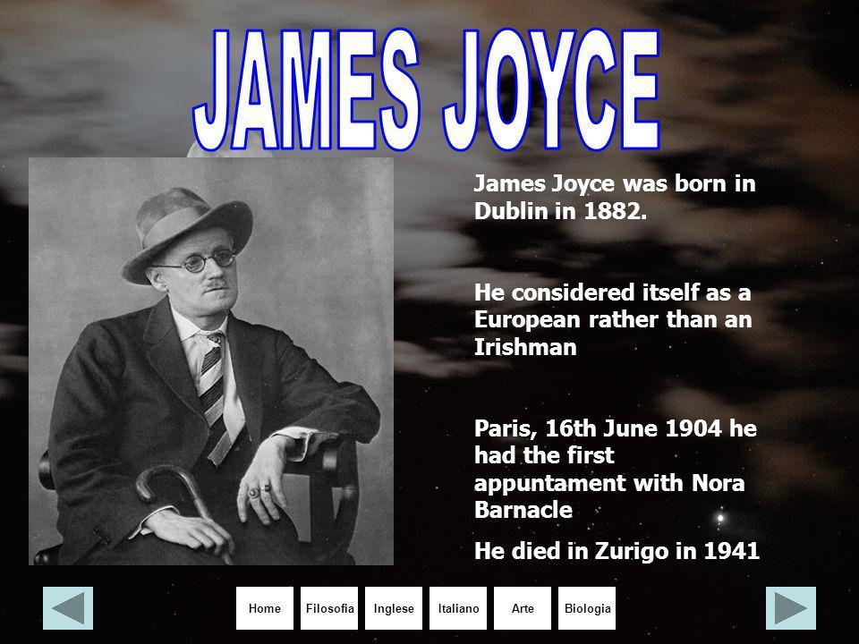 JAMES JOYCE James Joyce was born in Dublin in 1882.