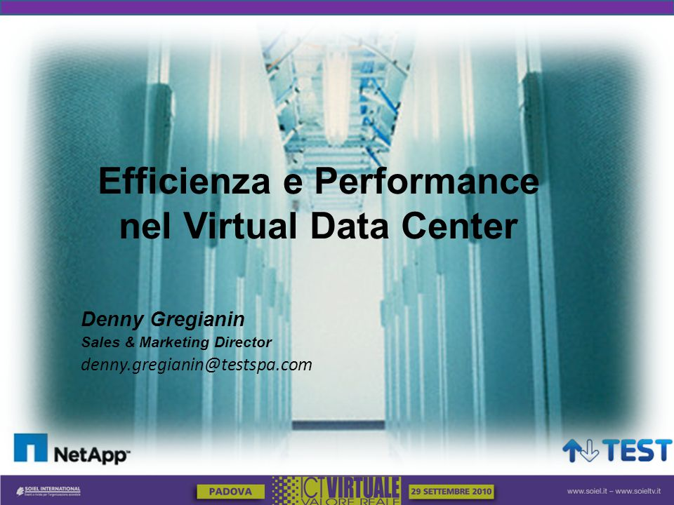 Efficienza e Performance nel Virtual Data Center