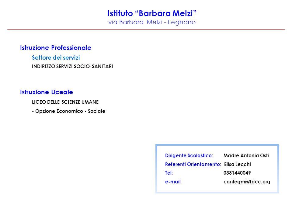 Istituto Barbara Melzi via Barbara Melzi - Legnano