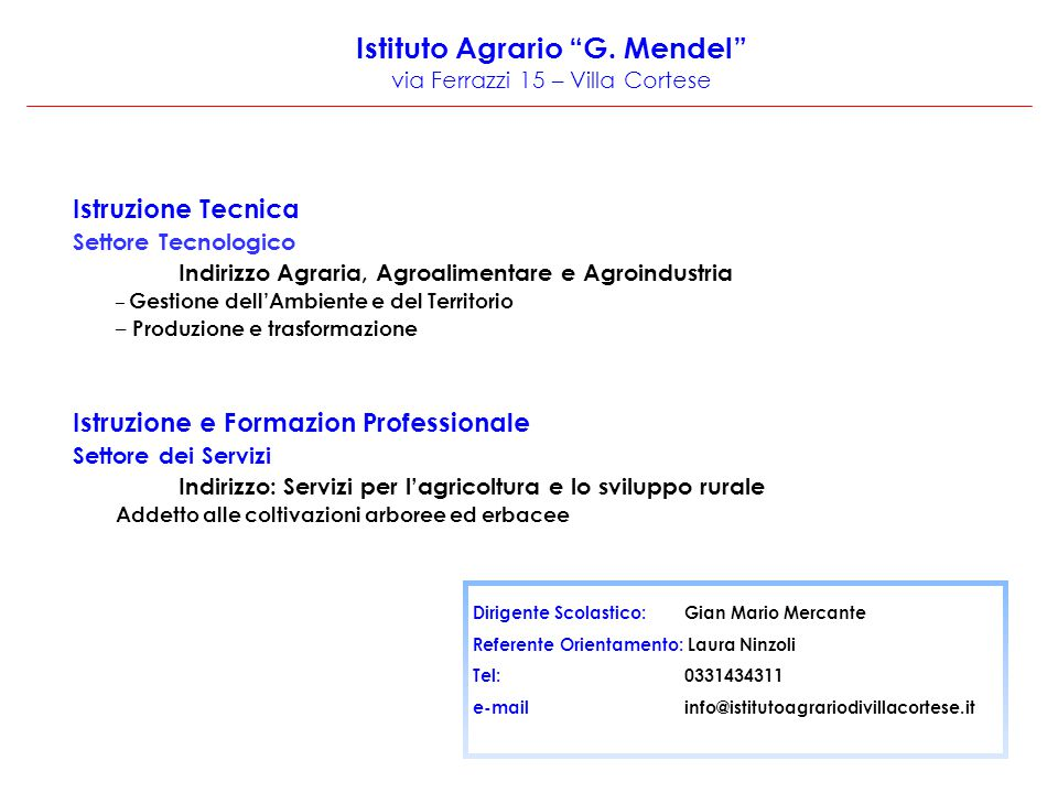Istituto Agrario G. Mendel via Ferrazzi 15 – Villa Cortese