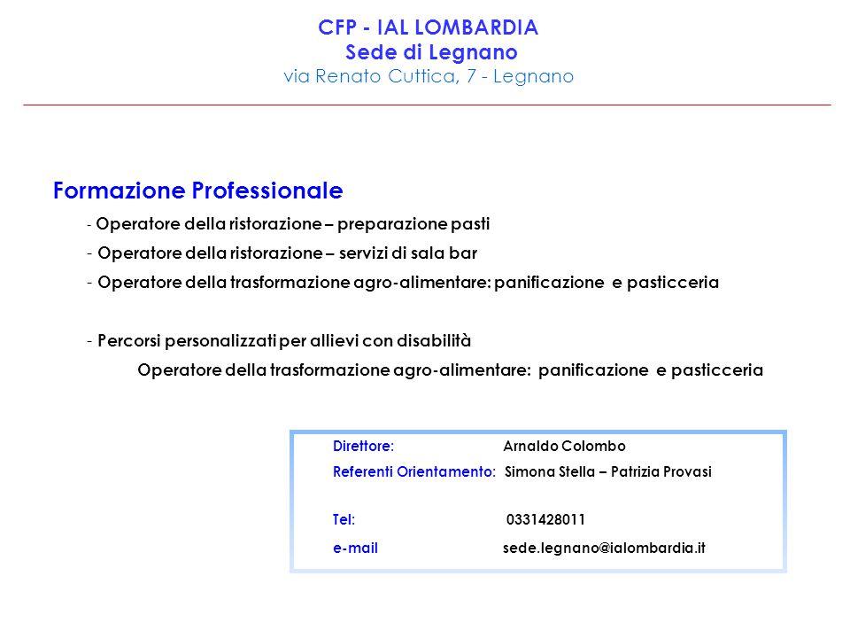 CFP - IAL LOMBARDIA Sede di Legnano via Renato Cuttica, 7 - Legnano