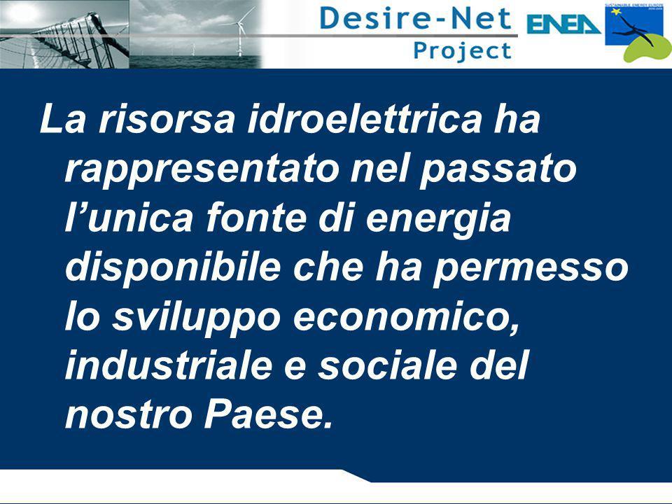 La risorsa idroelettrica ha rappresentato nel passato l'unica fonte di energia disponibile che ha permesso lo sviluppo economico, industriale e sociale del nostro Paese.