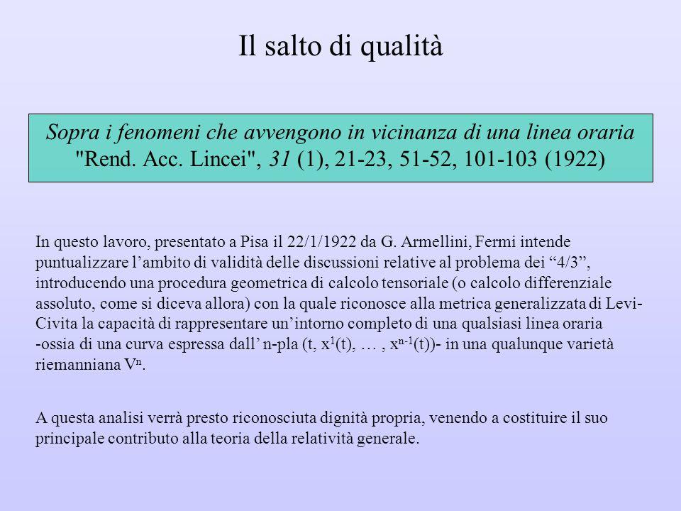 Il salto di qualità Sopra i fenomeni che avvengono in vicinanza di una linea oraria Rend. Acc. Lincei , 31 (1), 21-23, 51-52, 101-103 (1922)